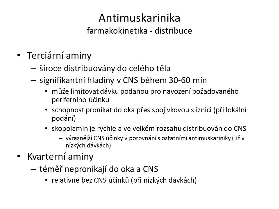 Antimuskarinika farmakokinetika - distribuce