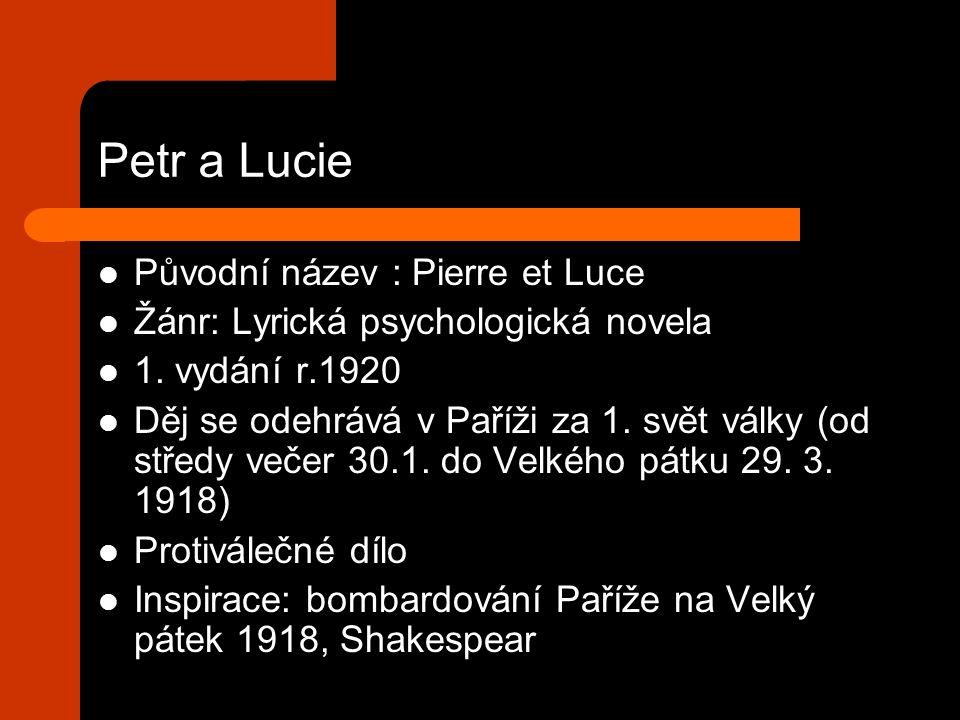 Petr a Lucie Původní název : Pierre et Luce