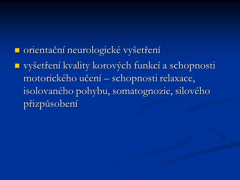 orientační neurologické vyšetření
