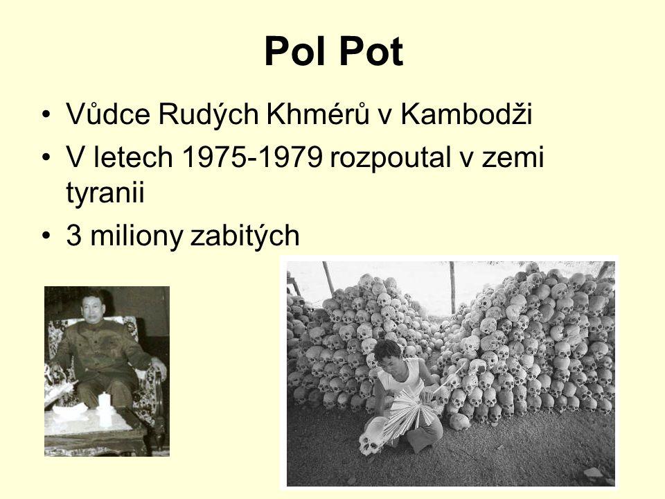 Pol Pot Vůdce Rudých Khmérů v Kambodži