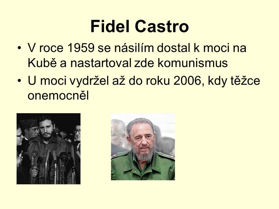 Fidel Castro V roce 1959 se násilím dostal k moci na Kubě a nastartoval zde komunismus.