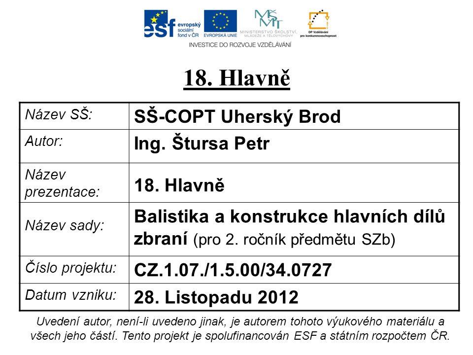 18. Hlavně SŠ-COPT Uherský Brod Ing. Štursa Petr 18. Hlavně