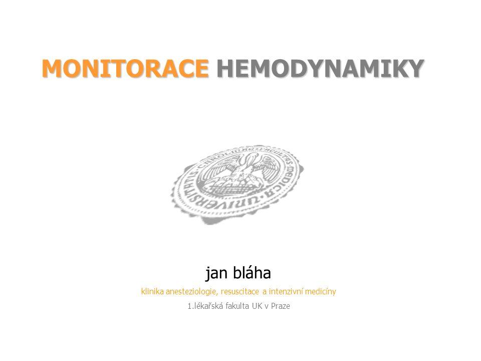 MONITORACE HEMODYNAMIKY