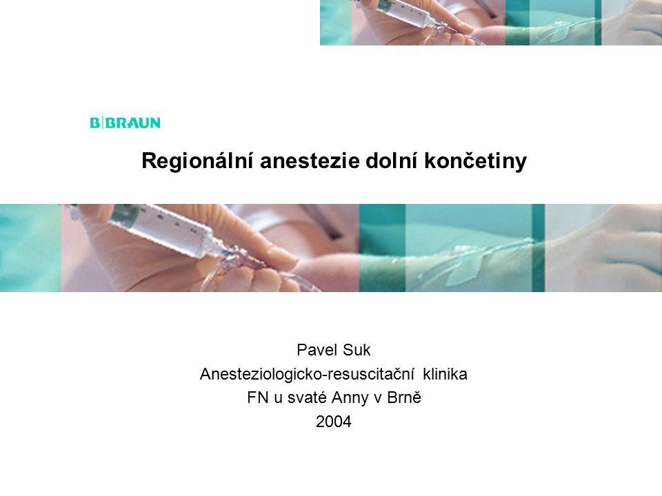 Regionální anestezie dolní končetiny