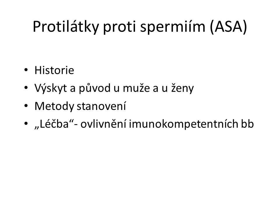 Protilátky proti spermiím (ASA)