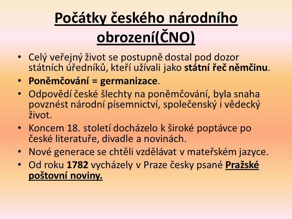 Počátky českého národního obrození(ČNO)