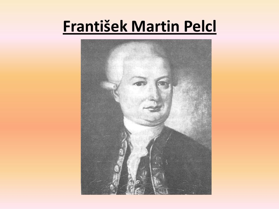 František Martin Pelcl