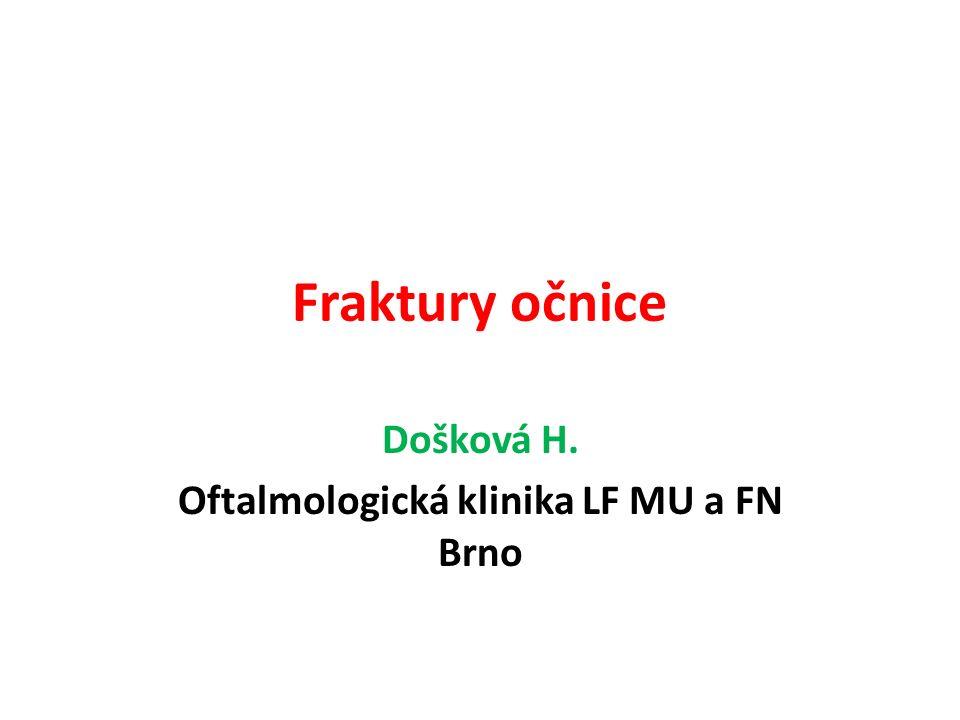 Došková H. Oftalmologická klinika LF MU a FN Brno