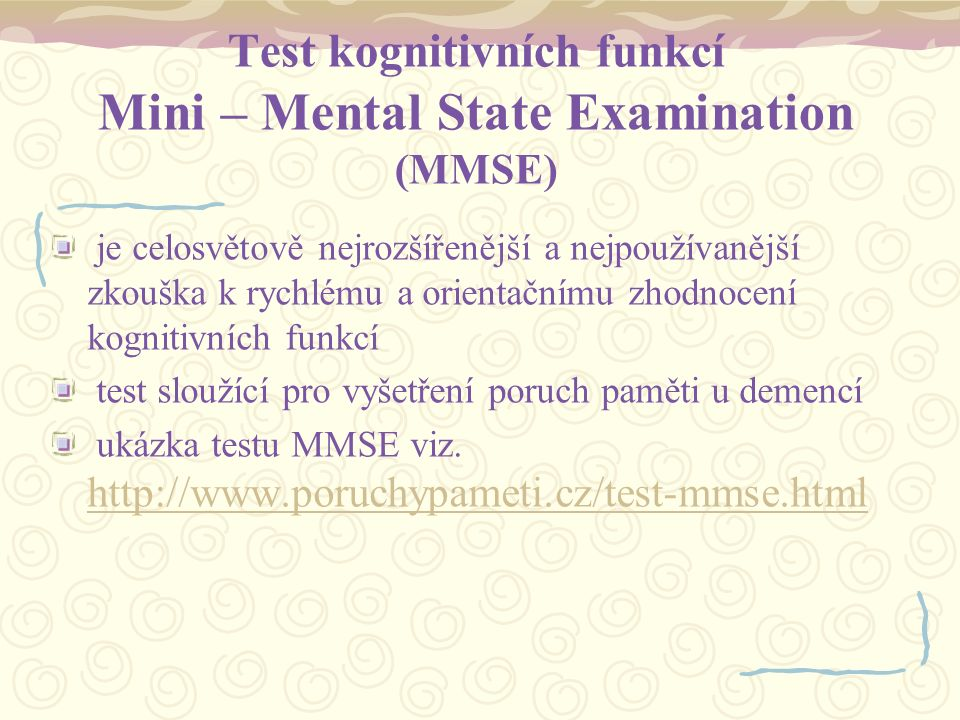 Test kognitivních funkcí Mini – Mental State Examination (MMSE)