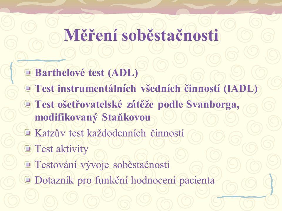 Měření soběstačnosti Barthelové test (ADL)