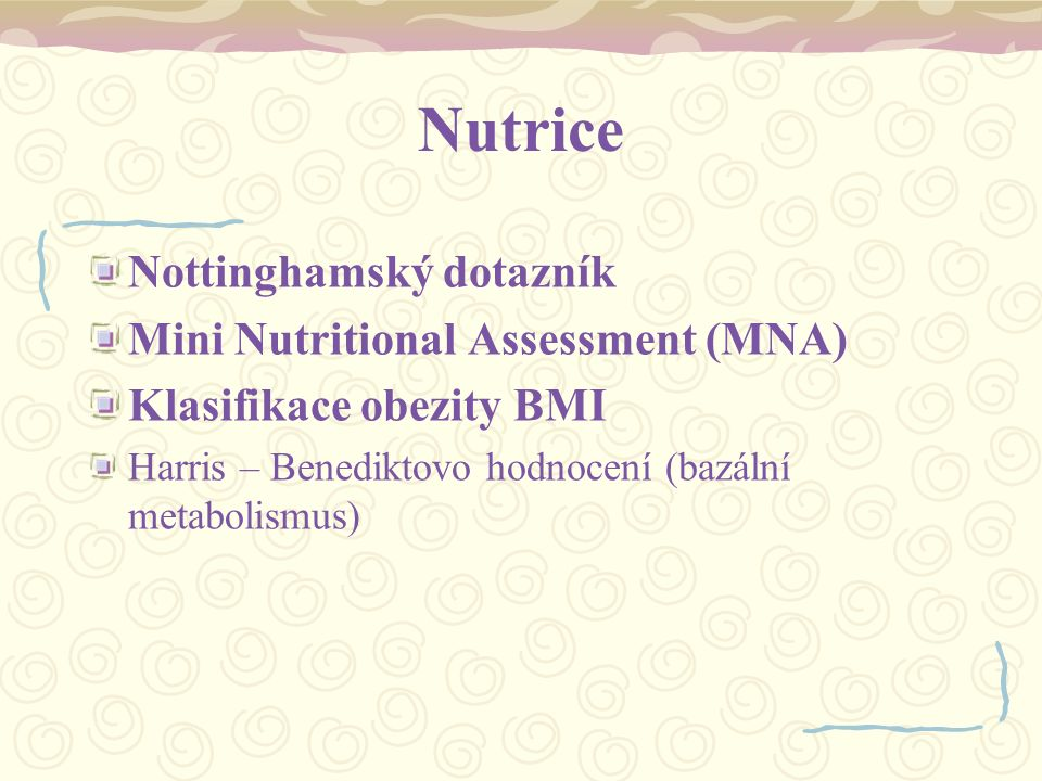 Nutrice Nottinghamský dotazník Mini Nutritional Assessment (MNA)