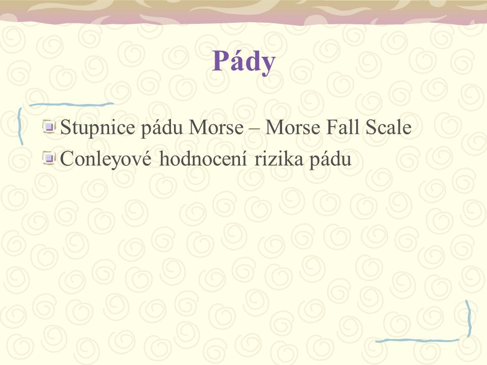 Pády Stupnice pádu Morse – Morse Fall Scale