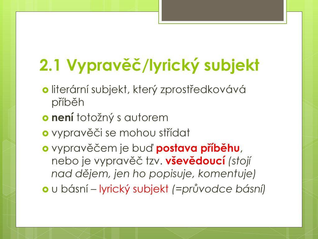 2.1 Vypravěč/lyrický subjekt