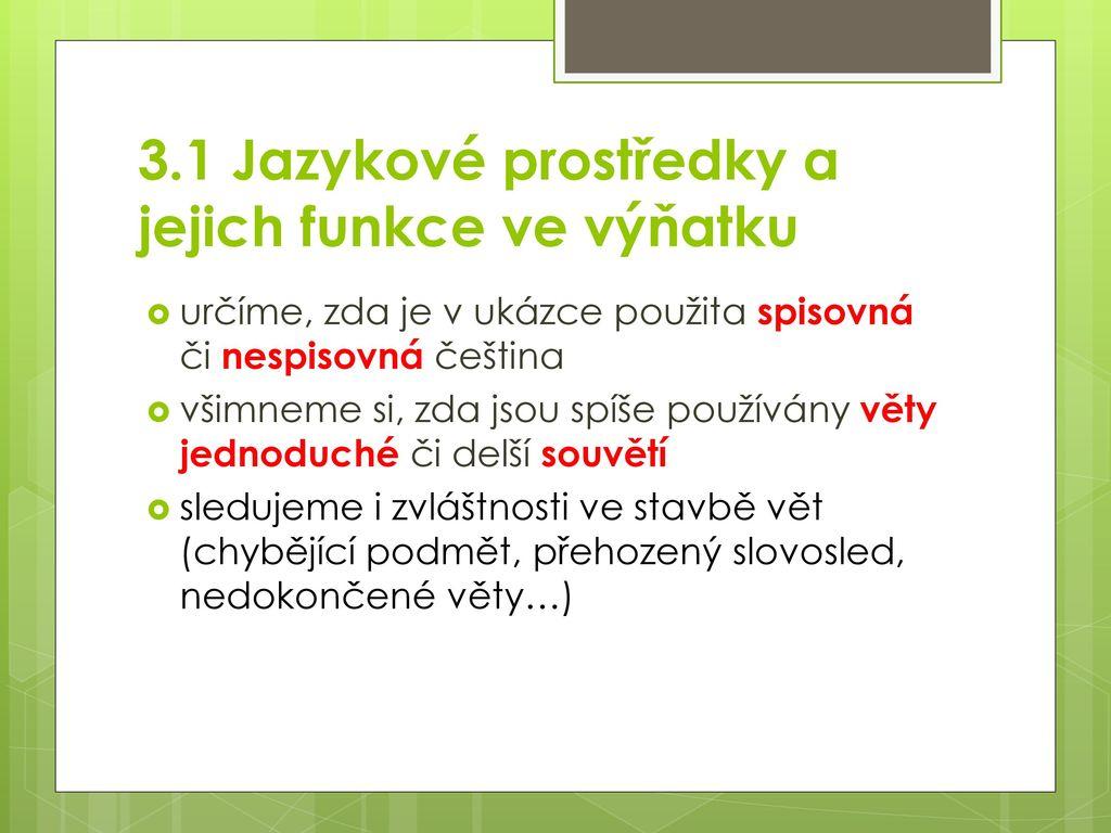 3.1 Jazykové prostředky a jejich funkce ve výňatku