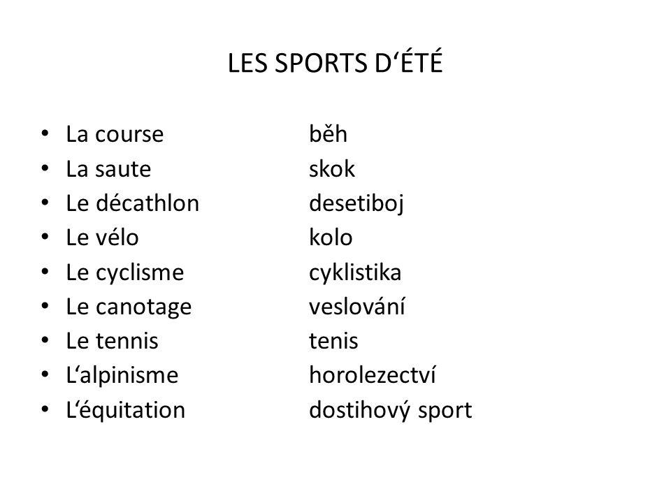 LES SPORTS D'ÉTÉ La course běh La saute skok Le décathlon desetiboj
