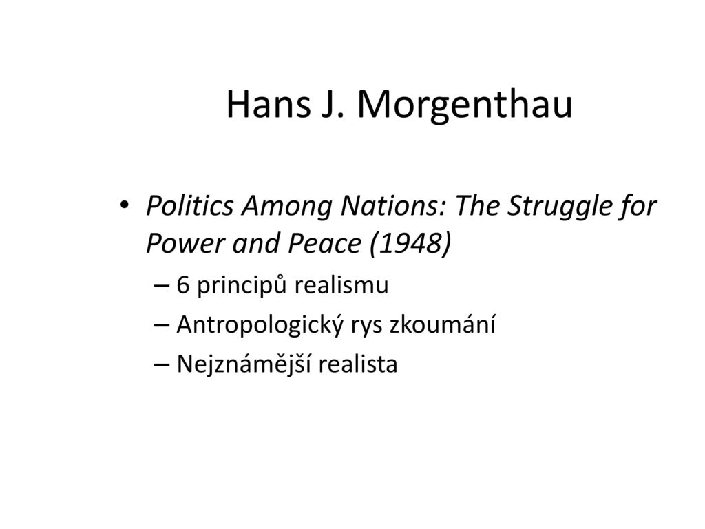 politics among nations the struggle for power and peace Coupon: rent politics among nations the struggle for power and peace 6th edition (9780070433069) and save up to 80% on textbook rentals and 90% on used textbooks get free 7-day instant etextbook access.
