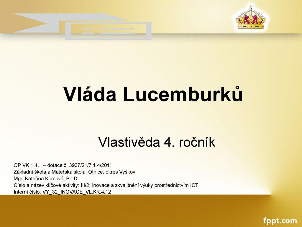 Vláda Lucemburků Vlastivěda 4. ročník