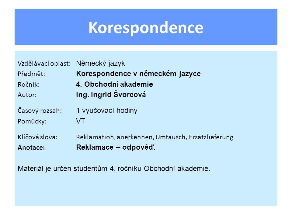 Korespondence Vzdělávací oblast: Německý jazyk