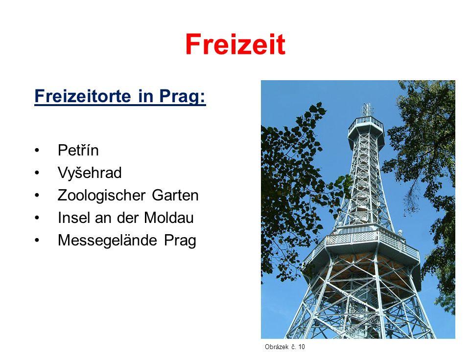 Freizeit Freizeitorte in Prag: Petřín Vyšehrad Zoologischer Garten