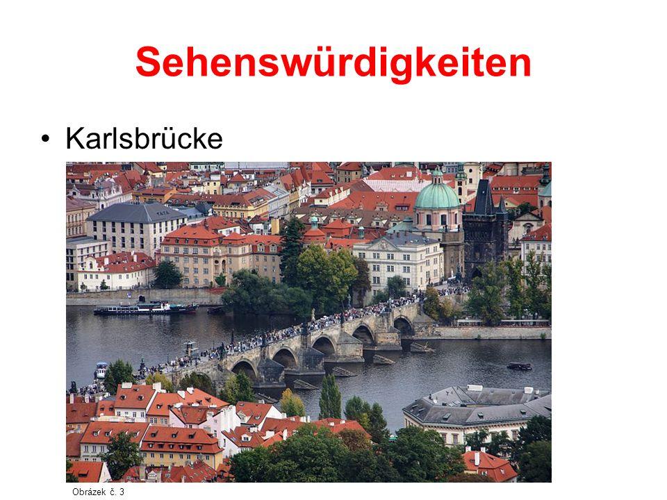 Sehenswürdigkeiten Karlsbrücke Obrázek č. 3