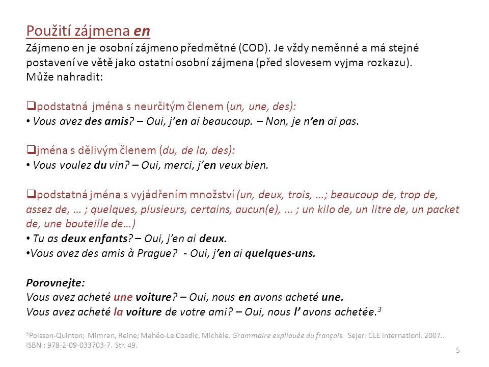 Cvičení na Les pronoms compléments d'objet direct (COD) – zájmeno en