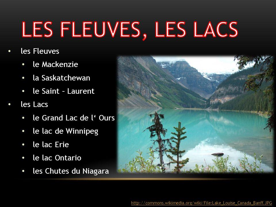 LES FLEUVES, LES LACS les Fleuves le Mackenzie la Saskatchewan