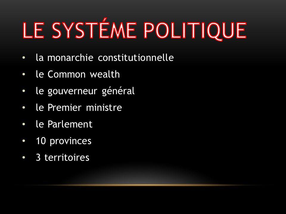LE SYSTÉME POLITIQUE la monarchie constitutionnelle le Common wealth