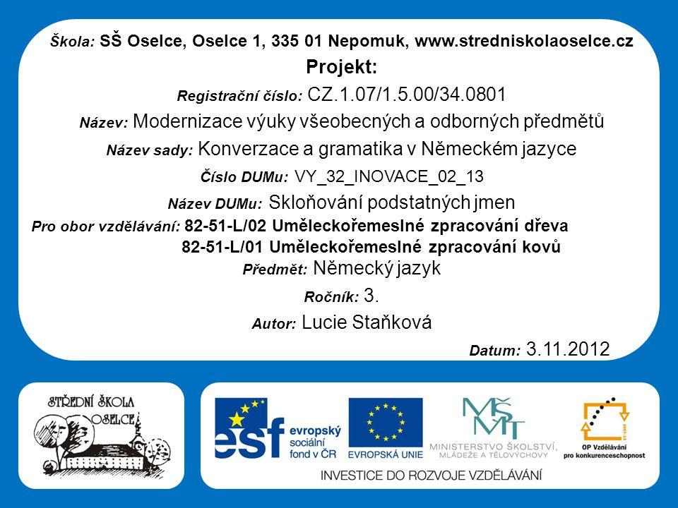 Projekt: 82-51-L/01 Uměleckořemeslné zpracování kovů