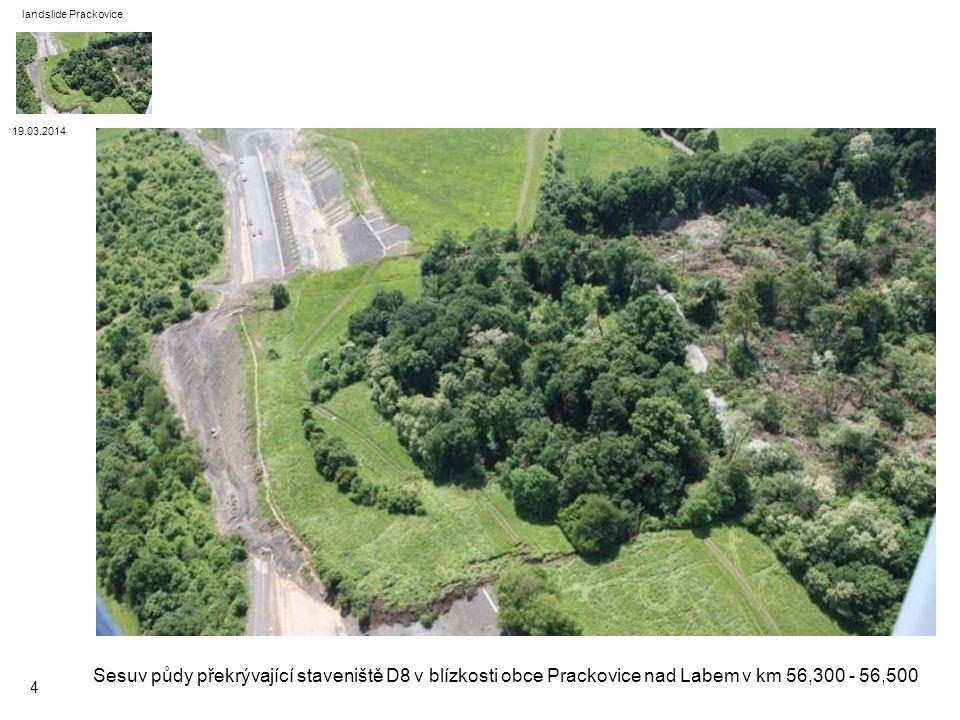 landslide Prackovice 19.03.2014. Sesuv půdy překrývající staveniště D8 v blízkosti obce Prackovice nad Labem v km 56,300 - 56,500.