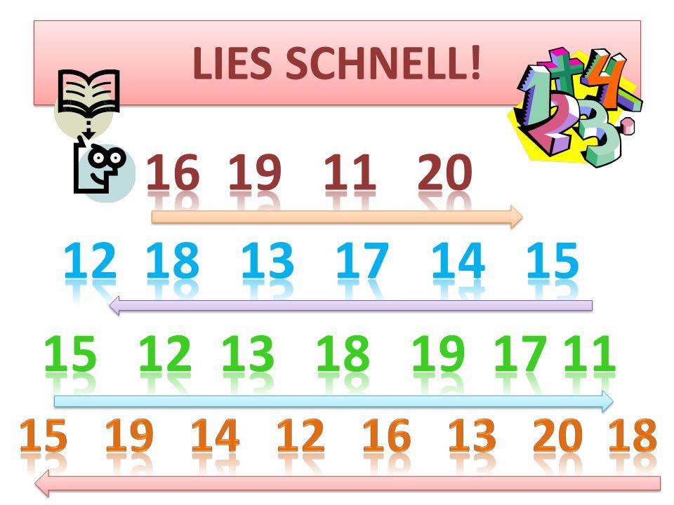 LIES SCHNELL. 16 19 11 20. 12 18 13 17 14 15.