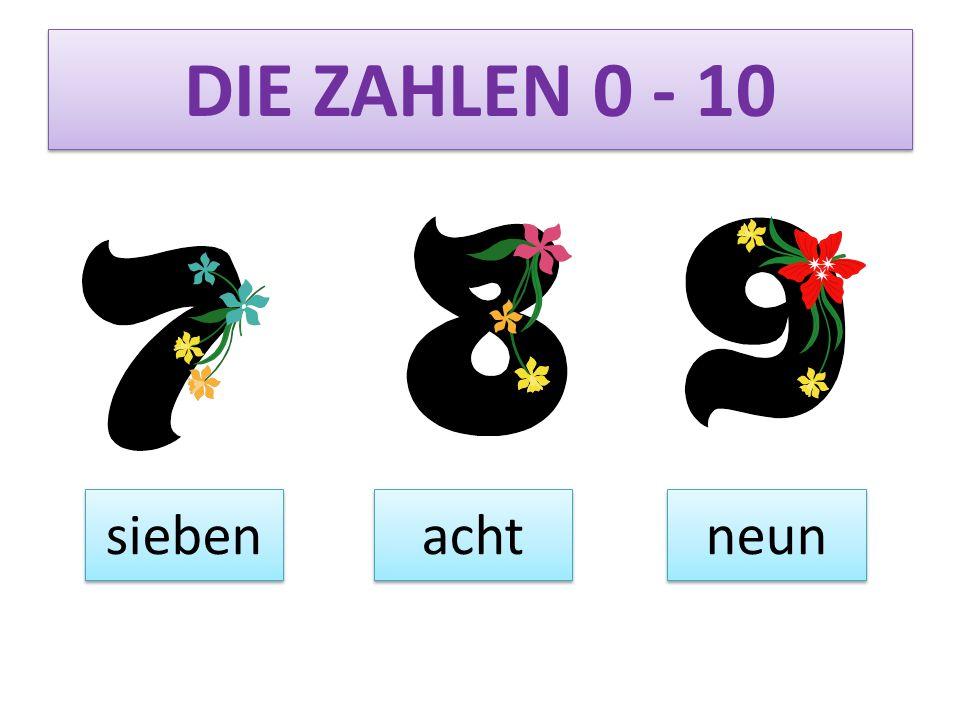 DIE ZAHLEN 0 - 10 sieben acht neun
