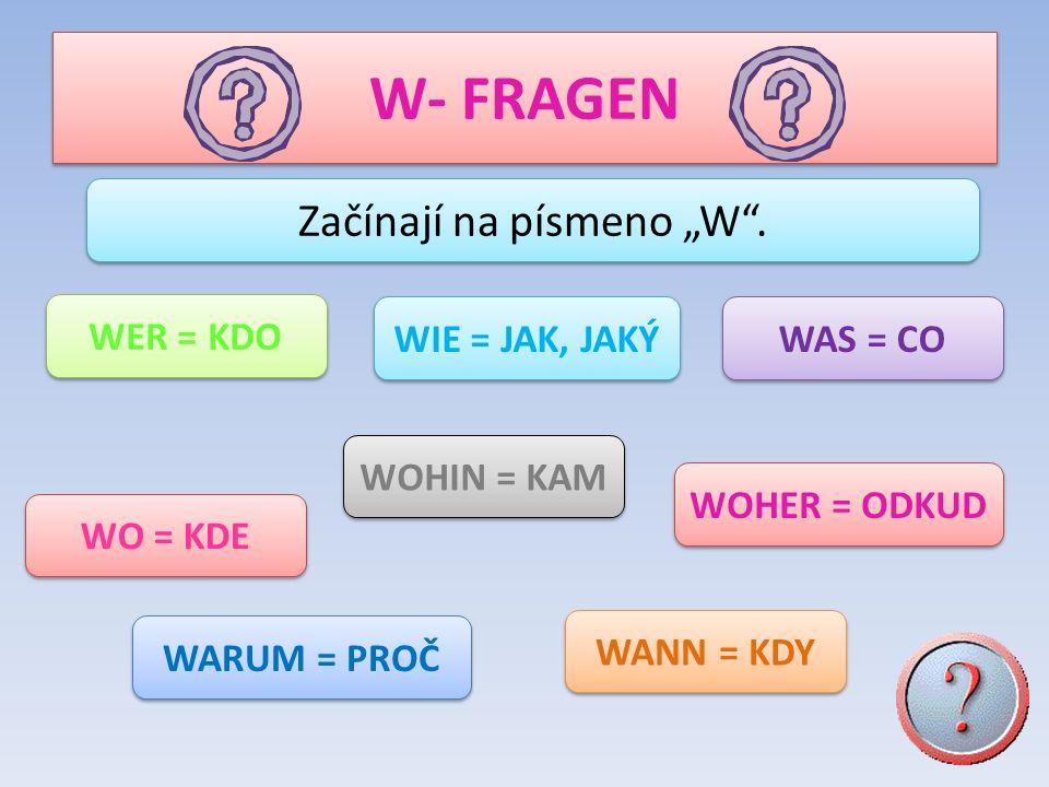 """Začínají na písmeno """"W ."""