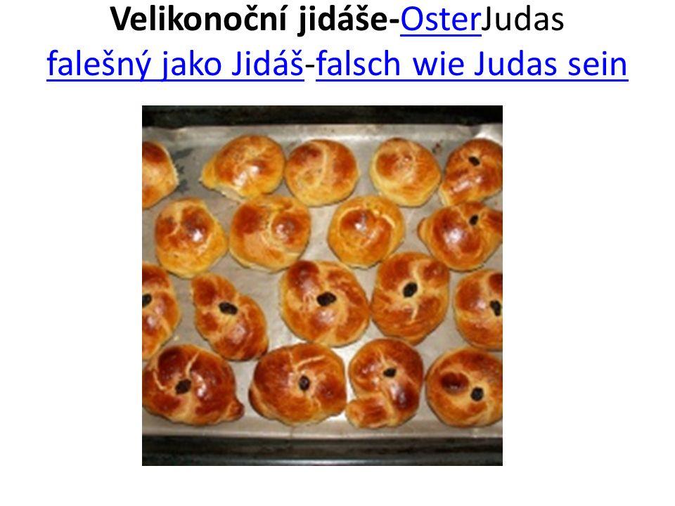 Velikonoční jidáše-OsterJudas falešný jako Jidáš-falsch wie Judas sein