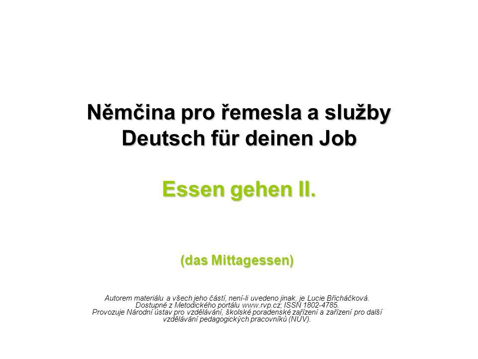 Němčina pro řemesla a služby Deutsch für deinen Job Essen gehen II.