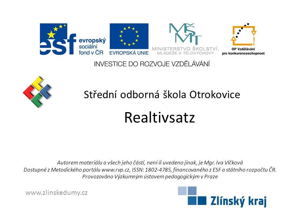 Realtivsatz Střední odborná škola Otrokovice www.zlinskedumy.cz