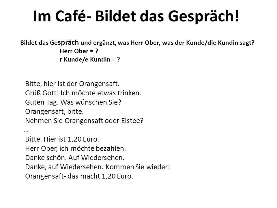 Im Café- Bildet das Gespräch!