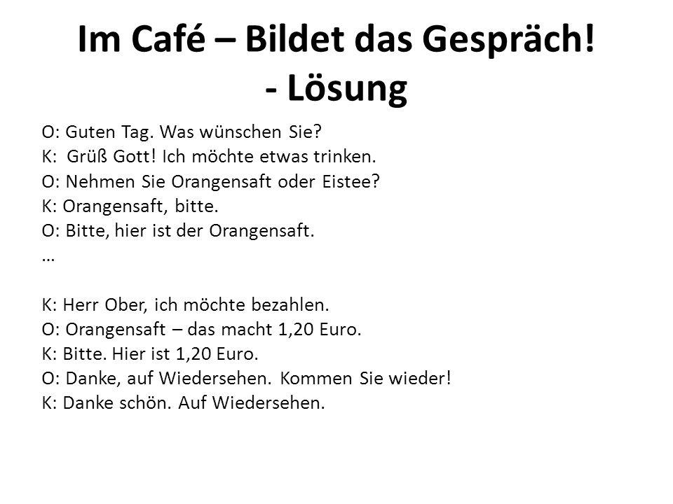 Im Café – Bildet das Gespräch! - Lösung