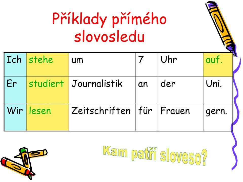 Příklady přímého slovosledu
