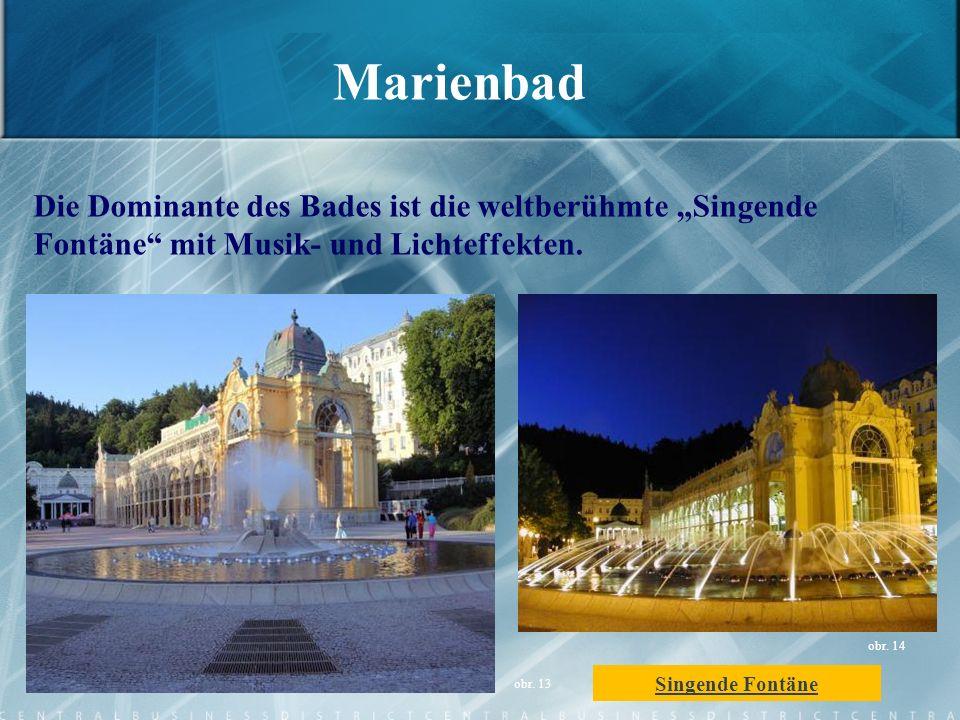 """Marienbad Die Dominante des Bades ist die weltberühmte """"Singende Fontäne mit Musik- und Lichteffekten."""