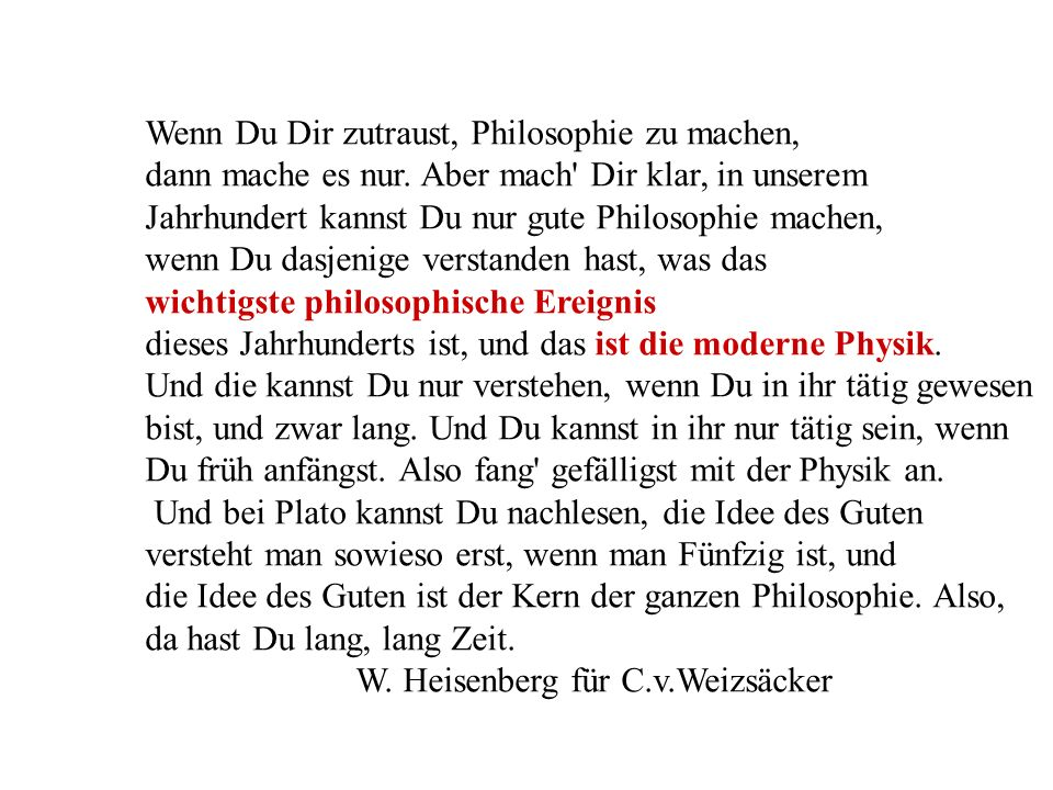 Wenn Du Dir zutraust, Philosophie zu machen,