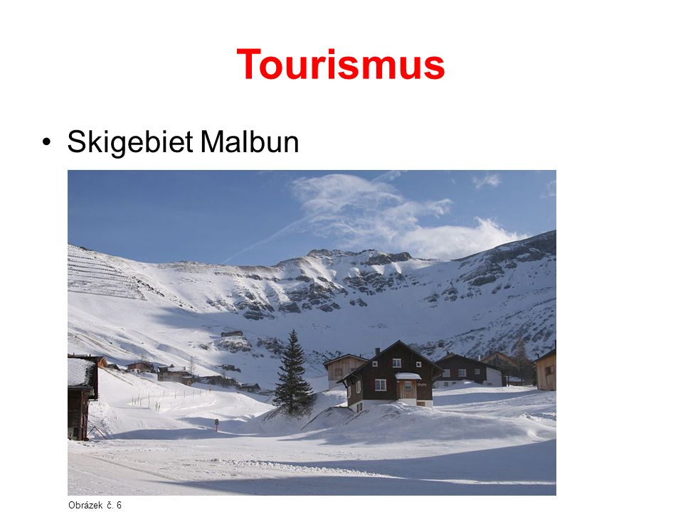 Tourismus Skigebiet Malbun Obrázek č. 6
