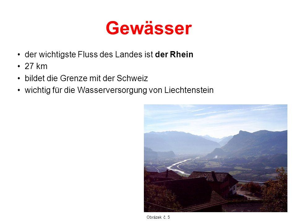 Gewässer der wichtigste Fluss des Landes ist der Rhein 27 km