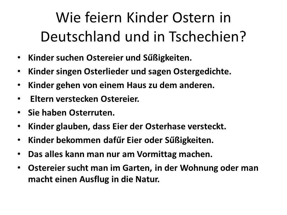 Wie feiern Kinder Ostern in Deutschland und in Tschechien