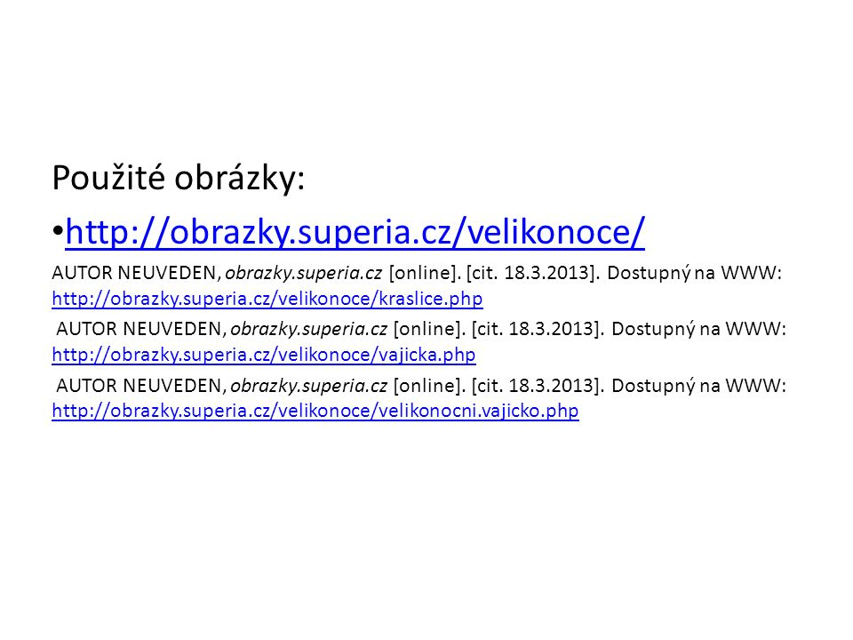Použité obrázky: http://obrazky.superia.cz/velikonoce/
