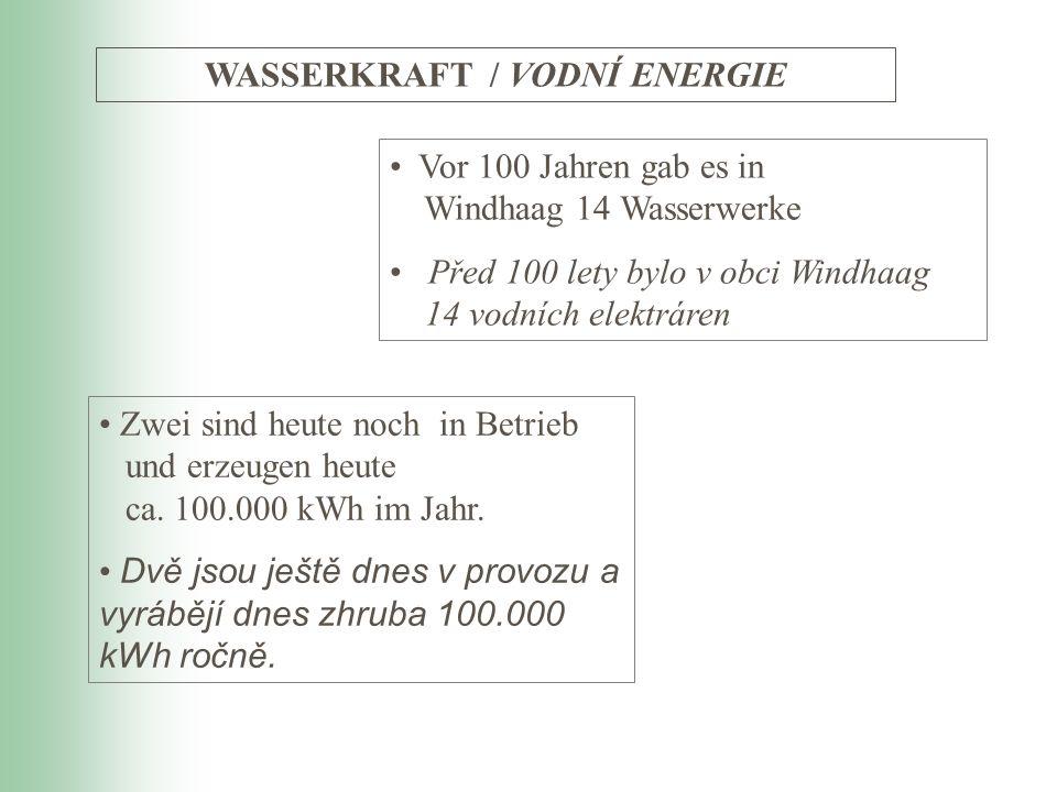 WASSERKRAFT / VODNÍ ENERGIE