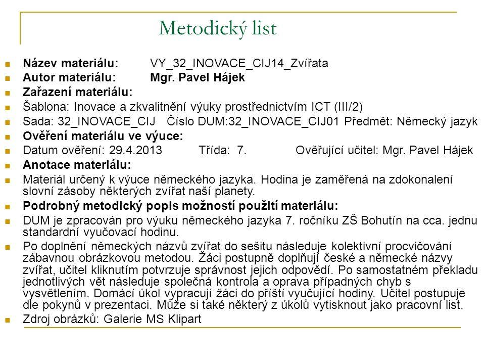 Metodický list Název materiálu: VY_32_INOVACE_CIJ14_Zvířata