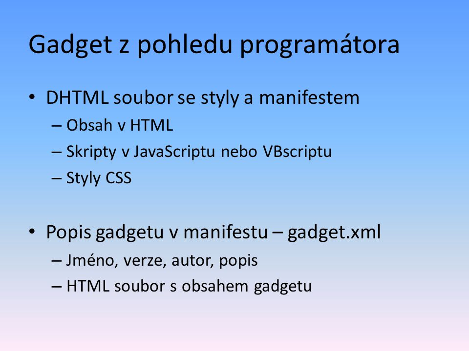 Gadget z pohledu programátora