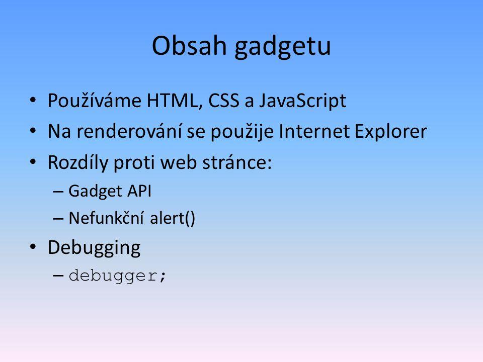 Obsah gadgetu Používáme HTML, CSS a JavaScript
