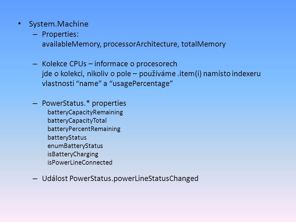 System.Machine Properties: