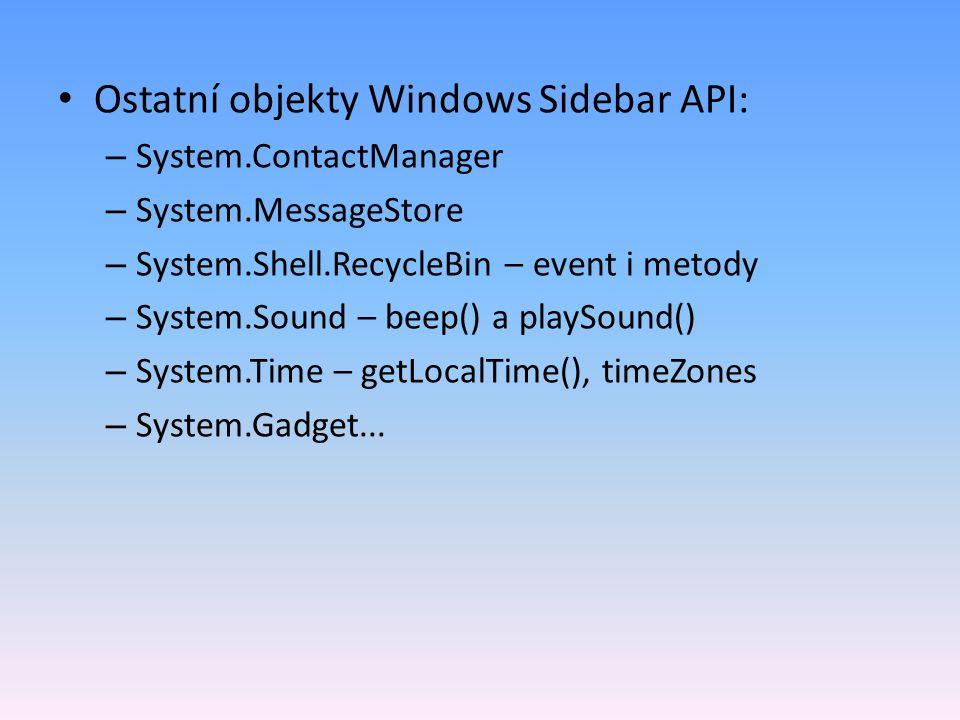 Ostatní objekty Windows Sidebar API: